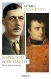 Patrice Gueniffey - Napoléon et de Gaulle - Deux héros français.
