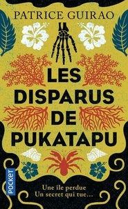 Patrice Guirao - Les disparus de Pukatapu - Une enquête de Lilith Tereia.
