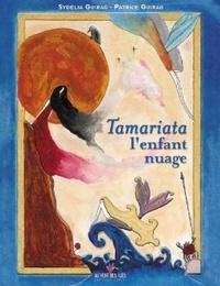 Patrice Guirao - Tamariata l'enfant nuage.