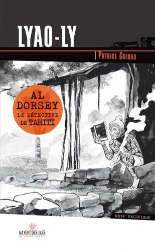 Une aventure d'Al Dorsey Tome 2 Lyao-ly