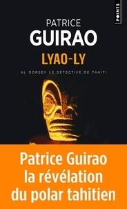 Patrice Guirao - Une aventure d'Al Dorsey Tome 2 : Lyao-Ly.