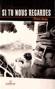 Patrice Guirao - Une aventure d'Al Dorsey Tome 3 : Si tu nous regardes.