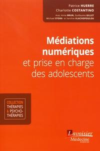 Patrice Huerre et Charlotte Costantino - Médiations numériques et prise en charge des adolescents.