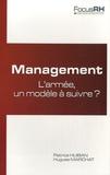 Patrice Huiban et Hugues Marchat - Management : l'armée, un modèle à suivre ?.