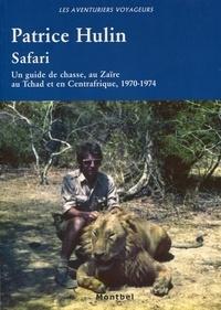 Safari - Un guide de chasse, au Zaïre, au Tchad et en Centrafrique, 1970-1974..pdf