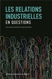 Patrice Jalette - Les relations industrielles en questions.