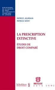 Patrice Jourdain et Patrick Wéry - La prescription extinctive - Etudes de droit comparé.