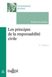 Patrice Jourdain - Les principes de la responsabilité civile.