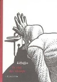 Patrice Killoffer - La Clef des champs.