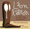 Patrice Killoffer - Léon l'étron - Un livre très marron en cacamaïeu.