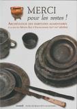 Patrice Korpiun et Arnaud Tixador - Merci pour les restes ! - Archéologie des habitudes alimentaires à la fin du Moyen Age à Valenciennes (XIVe-XVIe siècles).