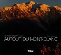 Patrice Labarbe - Autour du Mont-Blanc - Voyage photographique.