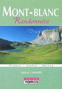 Patrice Labarbe - Mont-Blanc - Randonnées.