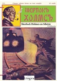Patrice Lajoye - Sherlock Holmes en Sibérie.