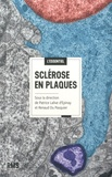 Patrice Lalive d'Epinay et Renaud Du Pasquier - Sclérose en plaques.