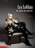 Patrice Lamare - Les Lolitas au delà du miroir - L'Abécédaire, d'Alice à Zazie.