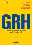 Patrice Laroche et Loris Guery - GRH - Théories et nouvelles pratiques.
