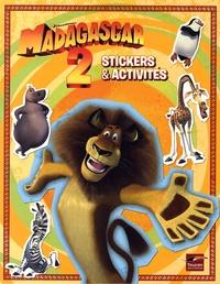 Patrice Le Jean - Madagascar 2 : stickers et activités.