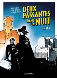 Patrice Leconte et Jérôme Tonnerre - Deux passantes dans la nuit Tome 2 : Anna.