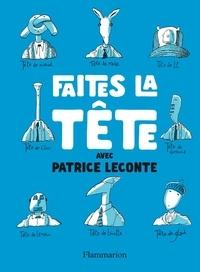 Patrice Leconte - Faites la tête !.