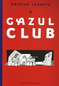 Patrice Leconte - Gazul Club.