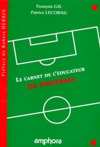 Patrice Lecornu et François Gil - LE CARNET DE L'EDUCATEUR DE FOOTBALL.