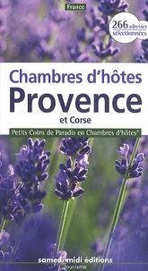 Patrice Lejeune - Chambres d'hôtes Provence et Corse - Petits Coins de Paradis en Chambres d'hôtes, 266 adresses sélectionnées.
