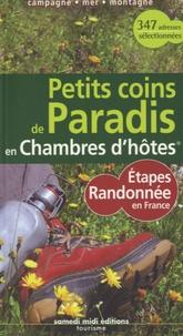 Patrice Lejeune - Petits coins de Paradis en Chambres d'hôtes - Etapes randonnée en France.