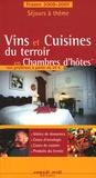 Patrice Lejeune - Vins et Cuisines du terroir en Chambres d'hôtes - Le guide des chambres d'hôtes.