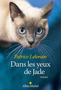 Patrice Lelorain - Dans les yeux de Jade.