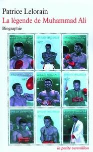 Patrice Lelorain - La légende de Muhammad Ali.