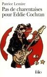 Patrice Lemire - Pas de charentaises pour Eddie Cochran.