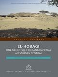 Patrice Lenoble - El Hobagi, une nécropole de rang impérial au Soudan central - Deux tumulus sur sept.