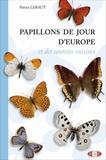 Patrice Leraut - Papillons de jour d'Europe et des contrées voisines.