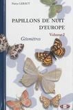 Patrice Leraut - Papillons de nuit d'Europe - Volume 2, Géomètres.