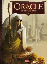 Patrice Lesparre et Nicolas Demare - Oracle Tome 4 : Le Malformé.