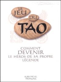Patrice Levallois et Eersel patrice Van - Le Livre du Jeu du Tao.