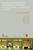 Patrice Libiez et Lucille Bermond - Loi sur la continuité des entreprises en pratique : regards croisés, ajustements et bilan.