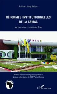 Deedr.fr Réformes institutionnelles de la CEMAC - Jeu des acteurs, intérêt des Etats Image