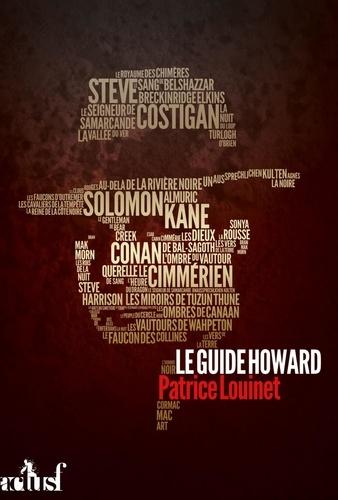 Patrice Louinet - Le Guide Howard.