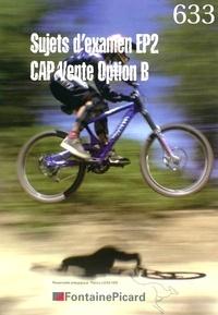 Deedr.fr Sujets d'examen EP2 - CAP vente option B Image