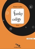 Patrice Luchet - Funky collège.