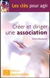 Patrice Macqueron - Créer et diriger une association.
