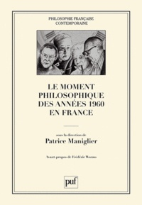 Patrice Maniglier - Le moment philosophique des années 1960 en France.