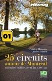 Patrice Marcotte et André Poirier - 01. Lanaudière - La région de Berthier - 25 Circuits autour de Montréal - Parcours 01.