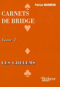 Carnets de bridge - Tome 2, Les chelems.pdf
