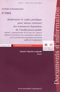 Patrice Martin-Lalande - Moderniser le cadre juridique pour mieux valoriser les ressources humaines de l'audiovisuel public - Rapport d'information n° 1801.