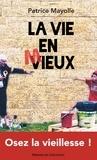 Patrice Mayolle - La vie en mieux.