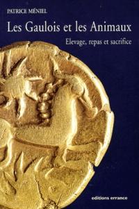 Les Gaulois et les Animaux. Elevage, repas et sacrifice.pdf