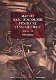 Patrice Méniel - Manuel d'archéozoologie funéraire et sacrificielle - Age du fer.